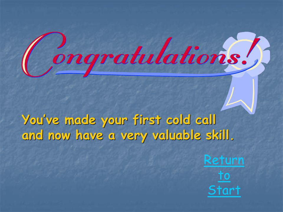You've made your first cold call