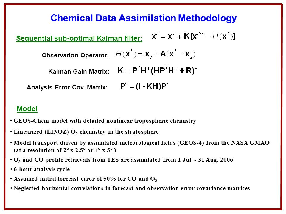 Chemical Data Assimilation Methodology