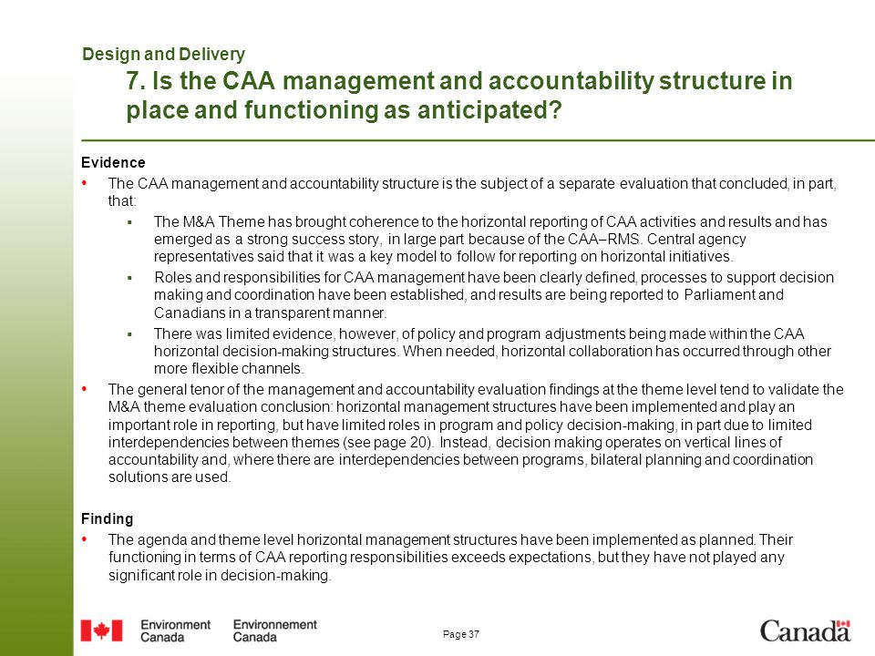 Design and Delivery 7. Is the CAA management and accountability structure in place and functioning as anticipated