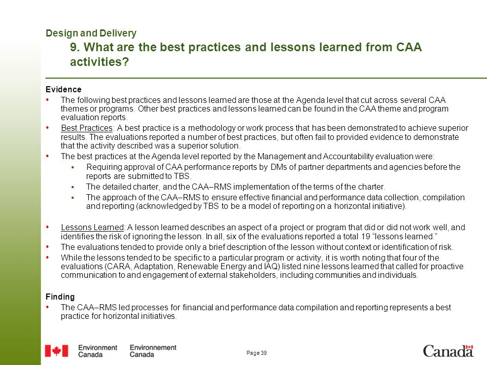 Design and Delivery 9. What are the best practices and lessons learned from CAA activities