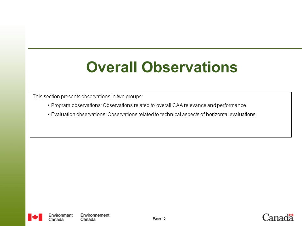 Overall Observations This section presents observations in two groups: