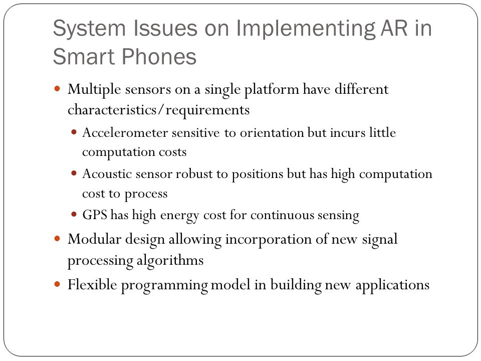System Issues on Implementing AR in Smart Phones