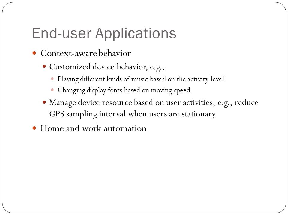 End-user Applications