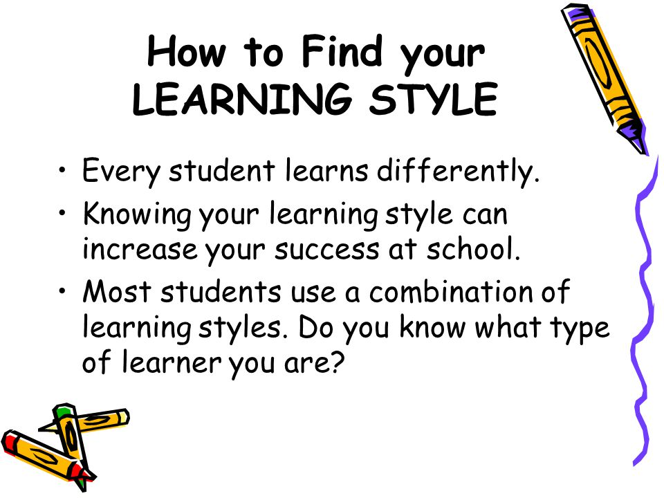 How to Find your LEARNING STYLE