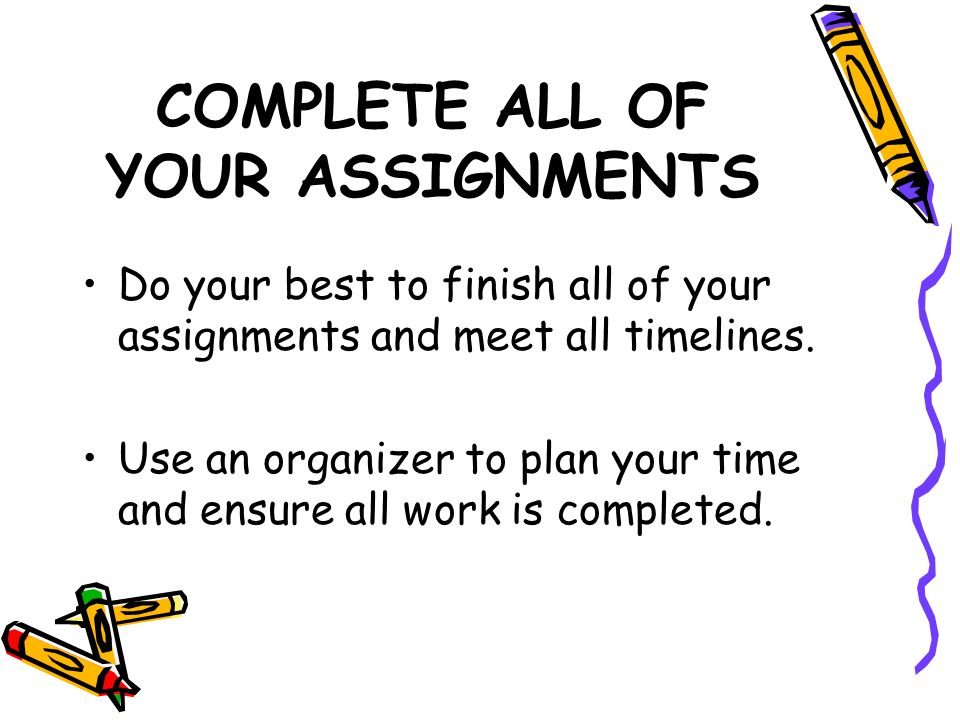 COMPLETE ALL OF YOUR ASSIGNMENTS