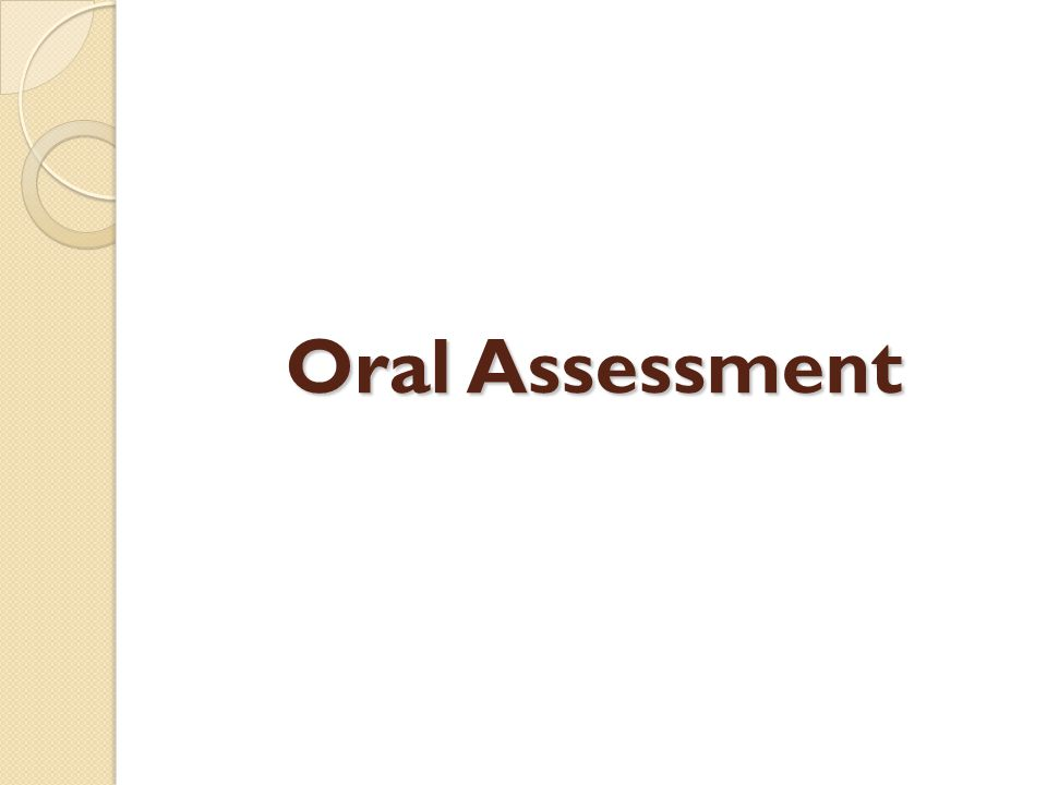 Oral Assessment
