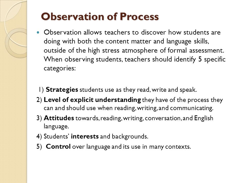 Observation of Process