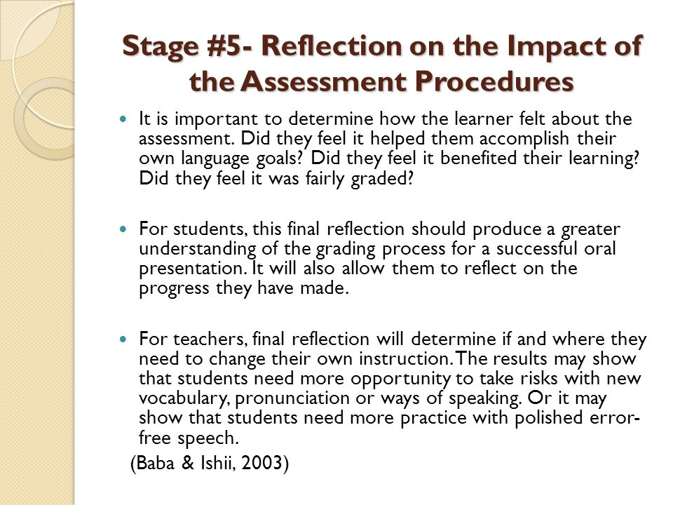 Stage #5- Reflection on the Impact of the Assessment Procedures