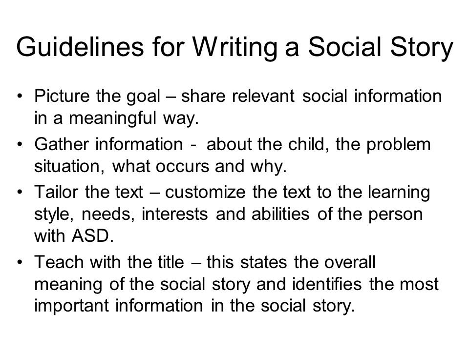Guidelines for Writing a Social Story