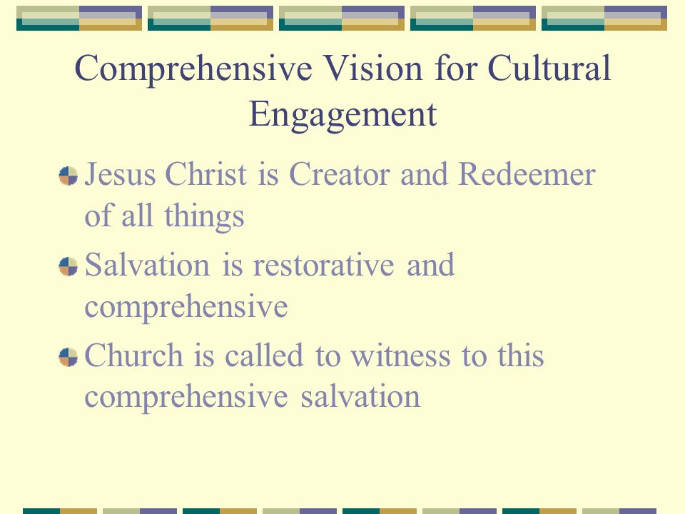 Comprehensive Vision for Cultural Engagement