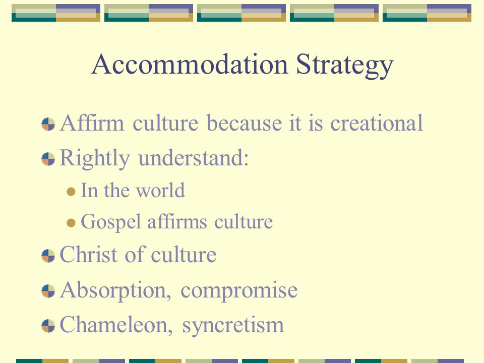 Accommodation Strategy