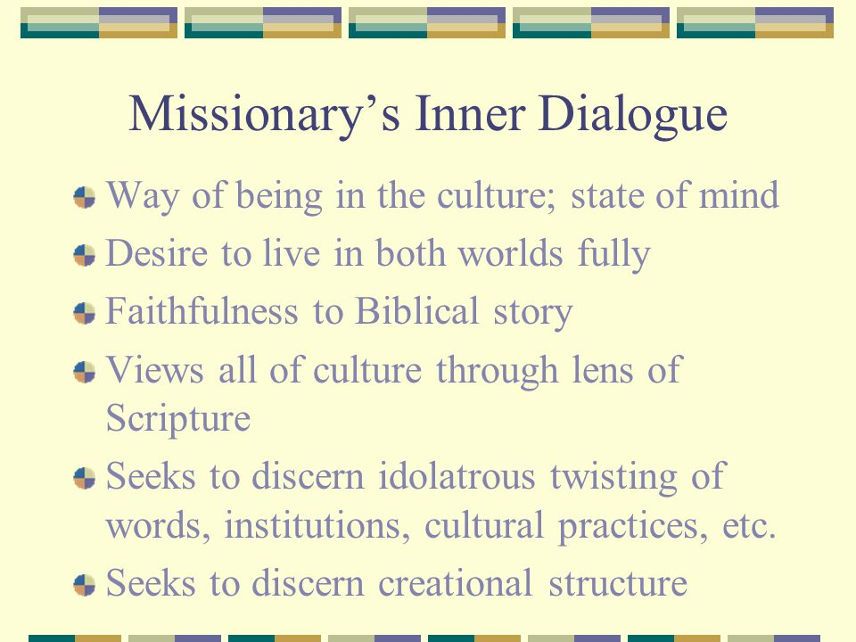 Missionary's Inner Dialogue
