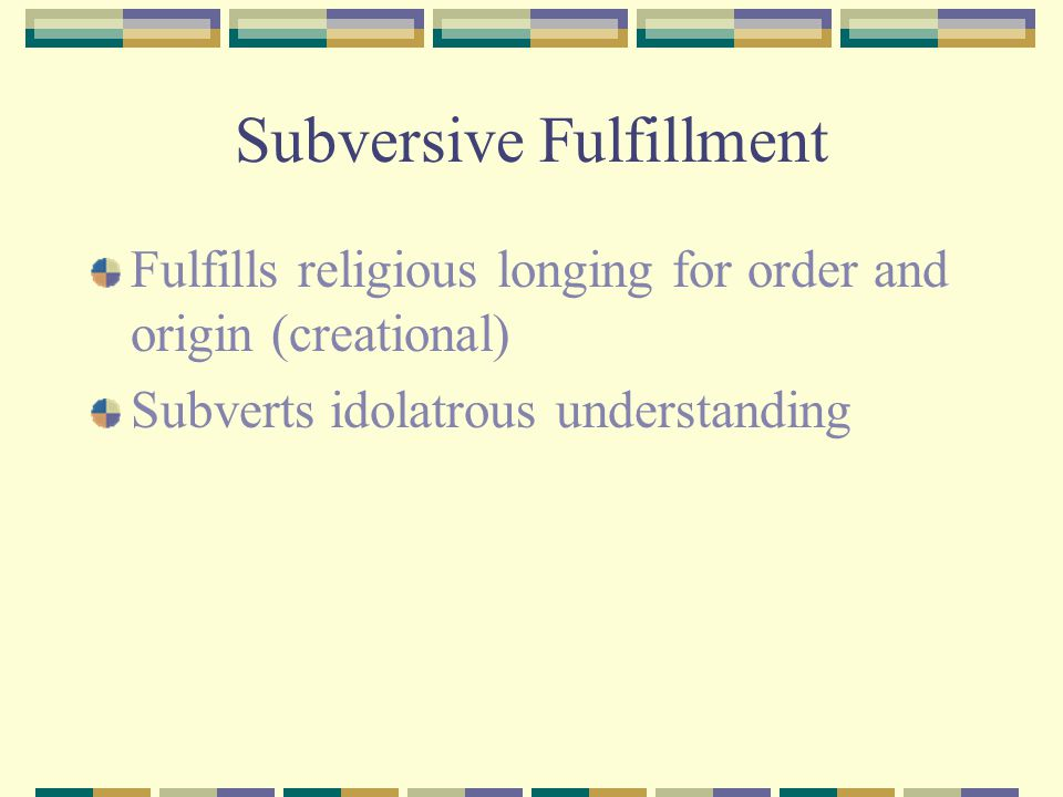 Subversive Fulfillment
