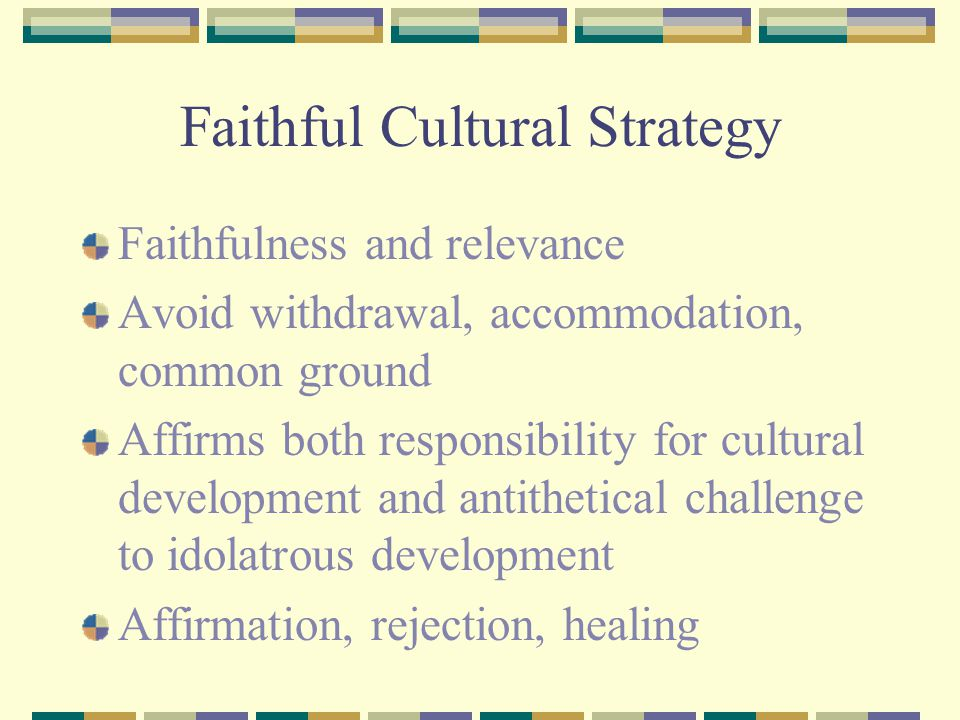 Faithful Cultural Strategy