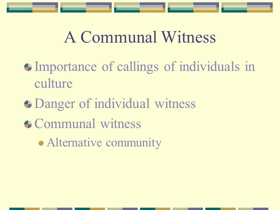 A Communal Witness Importance of callings of individuals in culture