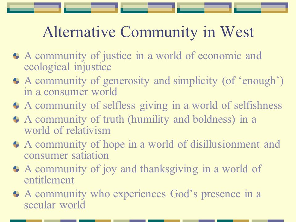 Alternative Community in West