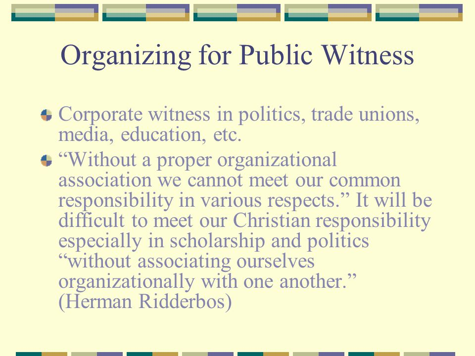 Organizing for Public Witness