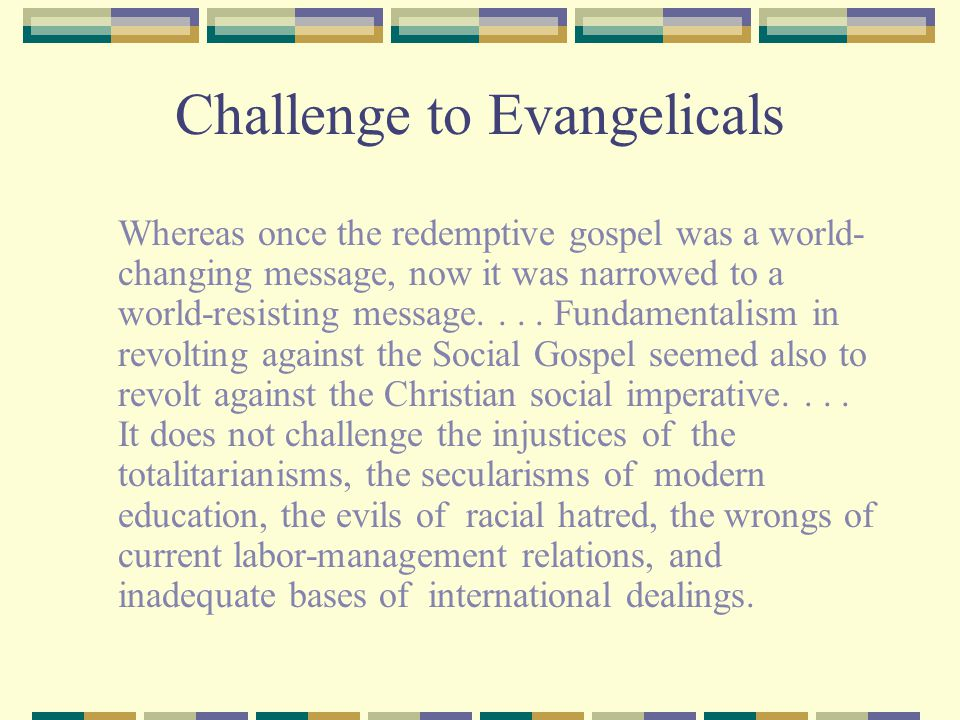 Challenge to Evangelicals