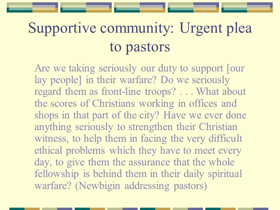 Supportive community: Urgent plea to pastors
