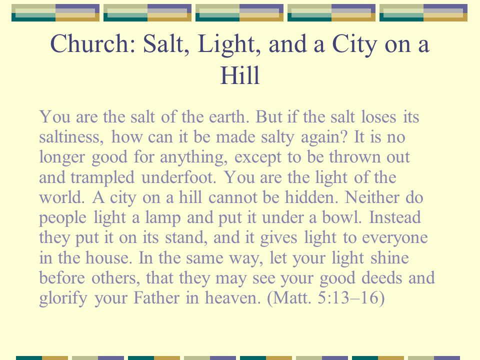 Church: Salt, Light, and a City on a Hill