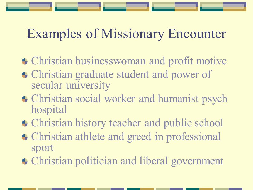 Examples of Missionary Encounter
