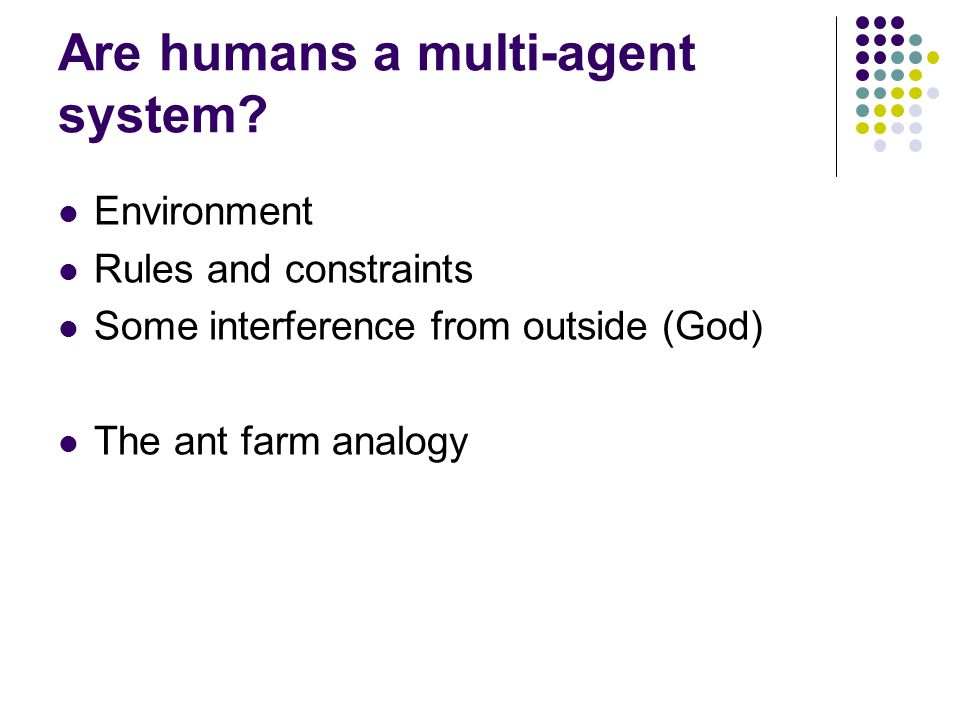 Are humans a multi-agent system