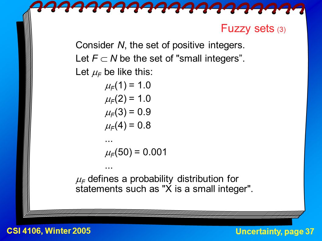 Fuzzy sets (3) Consider N, the set of positive integers.
