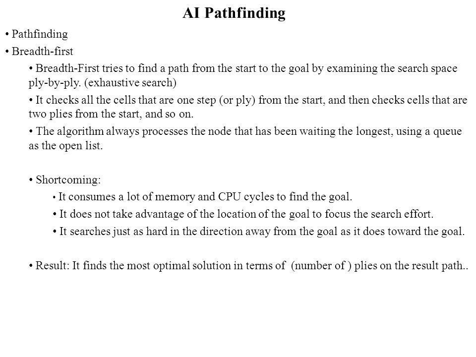 AI Pathfinding Pathfinding Breadth-first