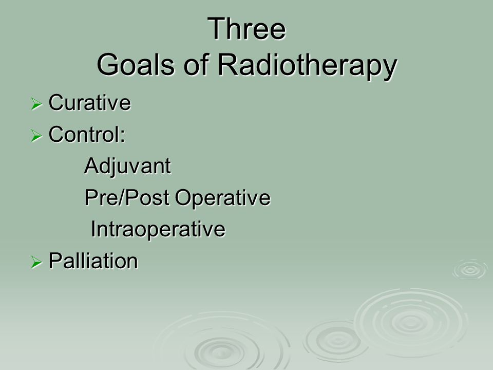 Three Goals of Radiotherapy