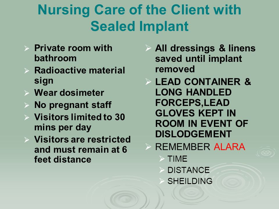 Nursing Care of the Client with Sealed Implant
