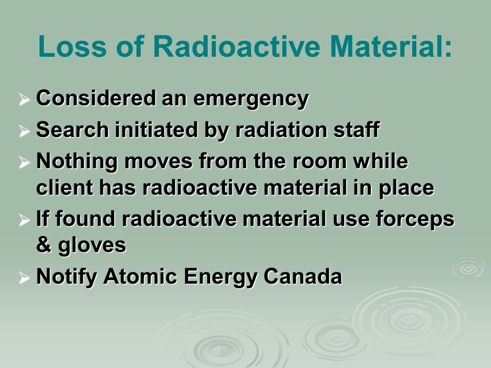 Loss of Radioactive Material: