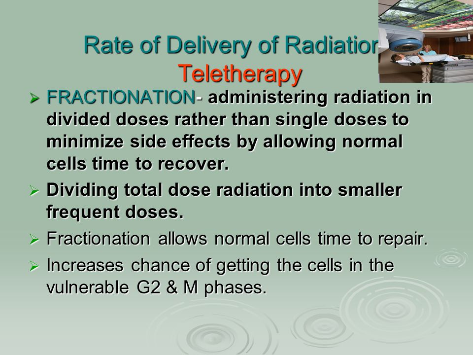 Rate of Delivery of Radiation: Teletherapy