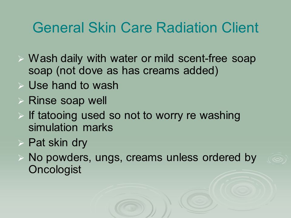 General Skin Care Radiation Client
