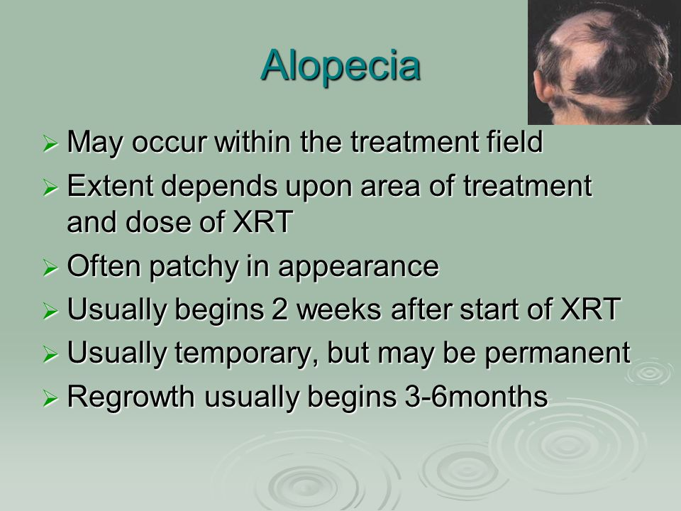 Alopecia May occur within the treatment field