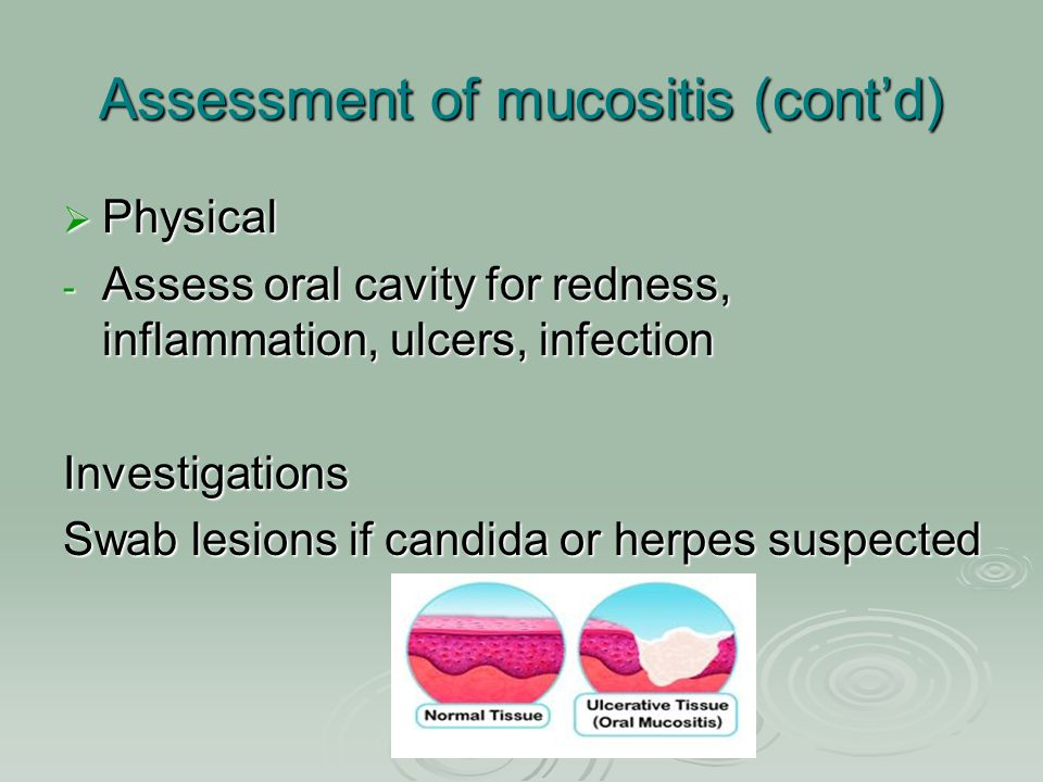 Assessment of mucositis (cont'd)