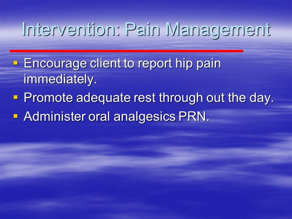 Intervention: Pain Management