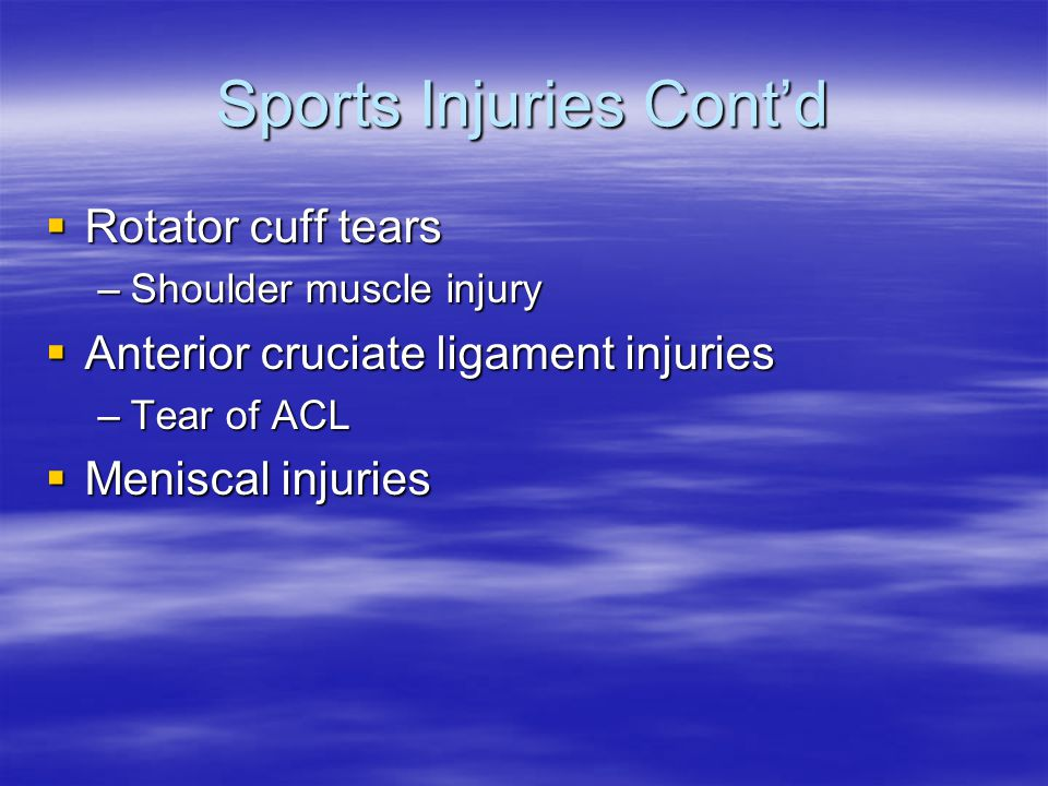 Sports Injuries Cont'd