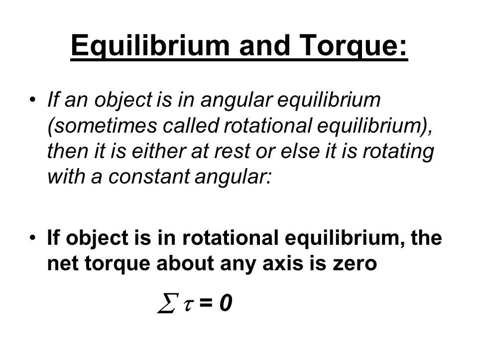 Equilibrium and Torque: