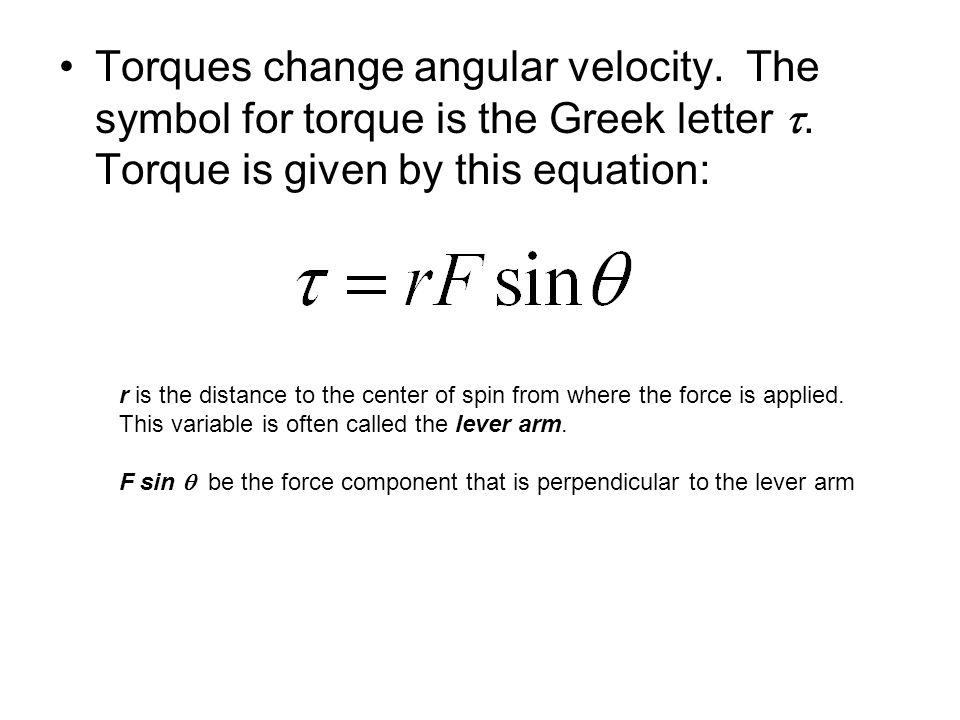 Torques change angular velocity