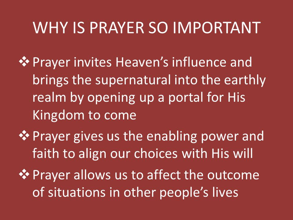 WHY IS PRAYER SO IMPORTANT