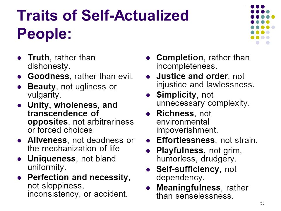 Traits of Self-Actualized People: