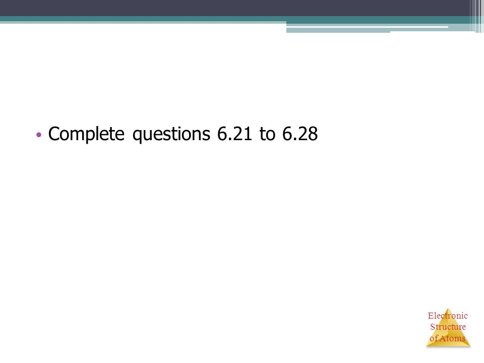 Complete questions 6.21 to 6.28
