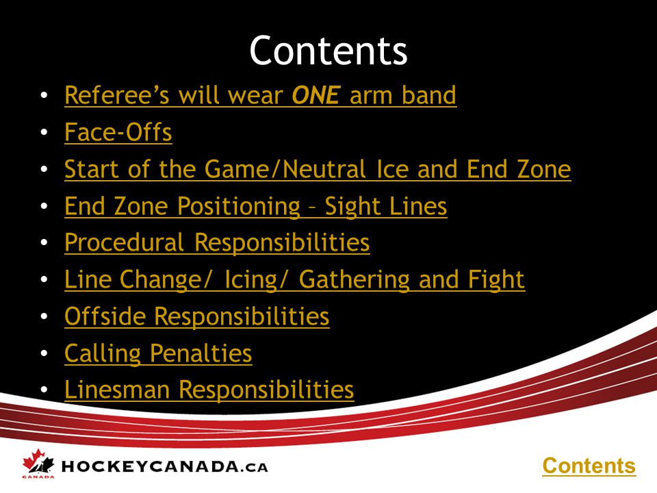 Contents Referee's will wear ONE arm band Face-Offs