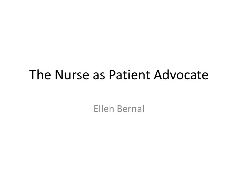 The Nurse as Patient Advocate