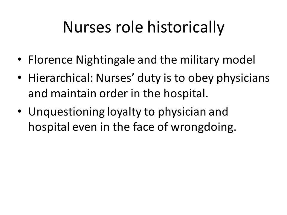 Nurses role historically