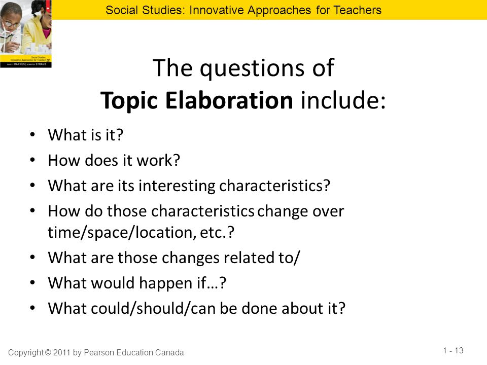 The questions of Topic Elaboration include: