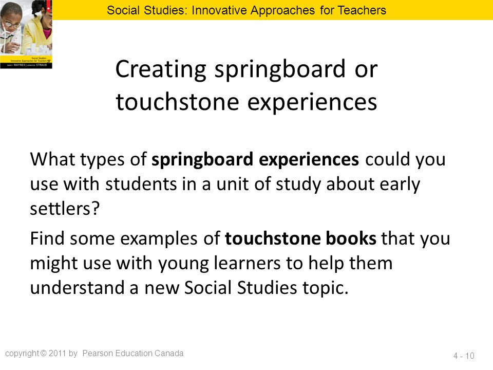 Creating springboard or touchstone experiences