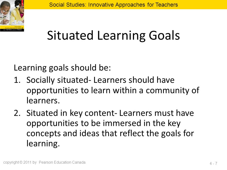 Situated Learning Goals