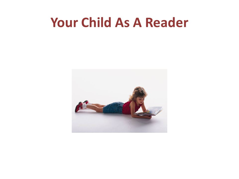 Your Child As A Reader