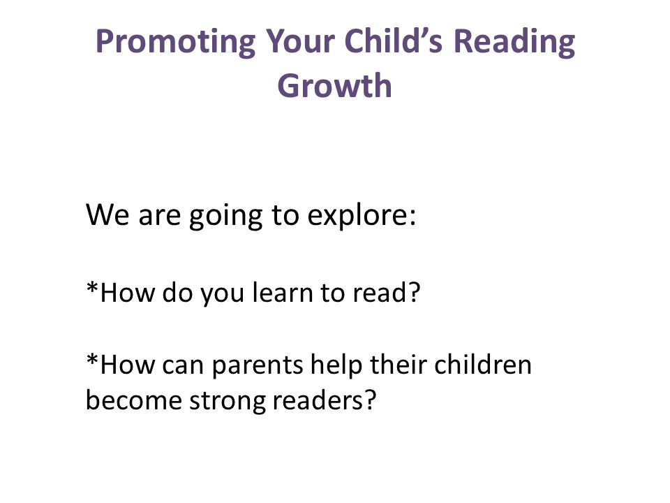 Promoting Your Child's Reading Growth